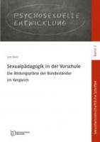 Sexualpädagogik in der Vorschule: Die Bildungspläne der Bundesländer im Vergleich