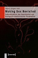 Making Sex Revisited Dekonstruktion des Geschlechts aus biologisch-medizinischer Perspektive